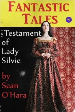The Testament of Lady Silvie