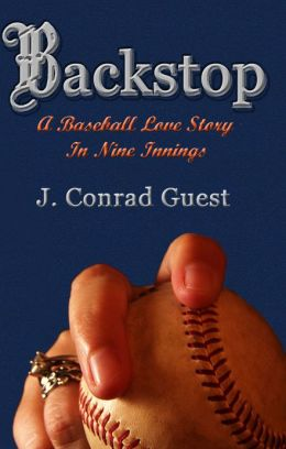 Backstop: A Baseball Love Story in Nine Innings