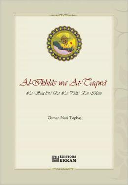 Al-Ikhlâs wa At-Taqwâ