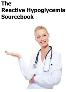 The Reactive Hypoglycemia Sourcebook