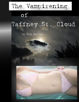 The Vampirening of Taffney St. Cloud