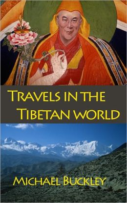 Travels in the Tibetan World