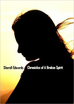 Chronicles of A Broken Spirit-Volume II