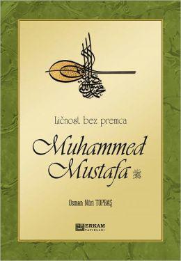 Licnost bez premca Muhammed Mustafa (s.a.s)