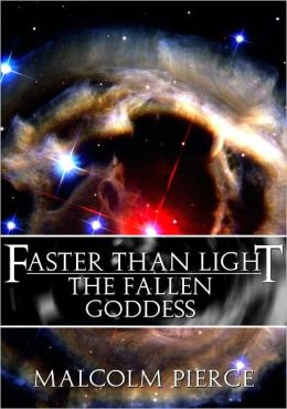 Faster Than Light: The Fallen Goddess