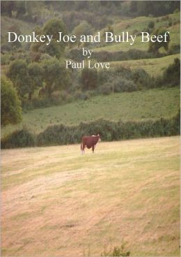 Donkey Joe and Bully Beef