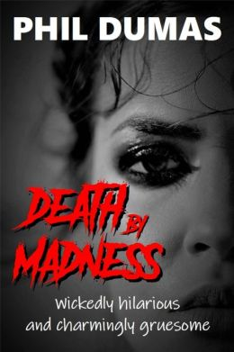 Death by Madness