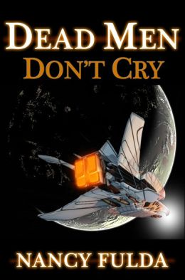 Dead Men Don't Cry: 11 Stories by Nancy Fulda