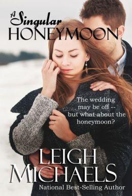 A Singular Honeymoon