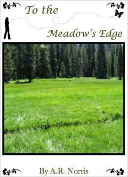 To the Meadow's Edge