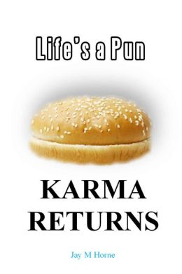 Life's a Pun: Karma Returns