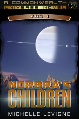 Commonwealth Universe: History: The Downfall: The Khrystal Series: Norbra's Children