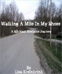 Walking a Mile in my Shoes