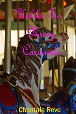 Unlike So Many Carousels