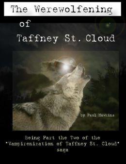 The Werewolfening of Taffney St. Cloud