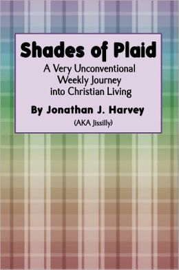 Shades of Plaid (A Very Unconventional Weekly Journey into Christian Living)