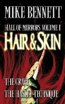 Hair and Skin and Other Stories