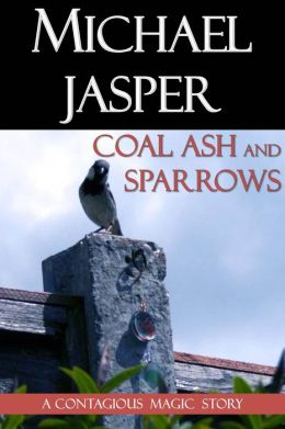 Coal Ash and Sparrows