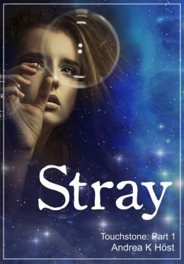 Stray: Touchstone Part 1