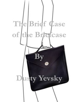 The Brief Case of the Briefcase