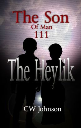 The Son of Man Three, The Heylik