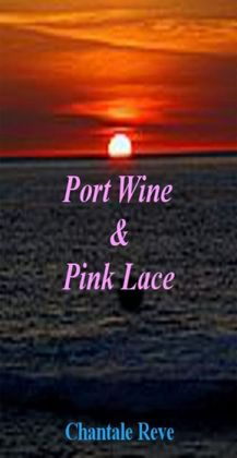 Port Wine & Pink Lace