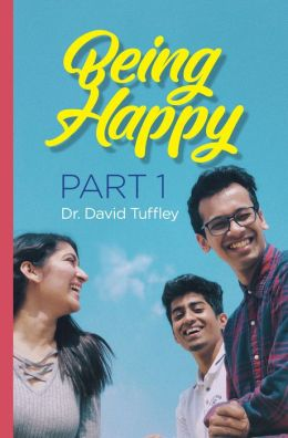 Being Happy: Part 1