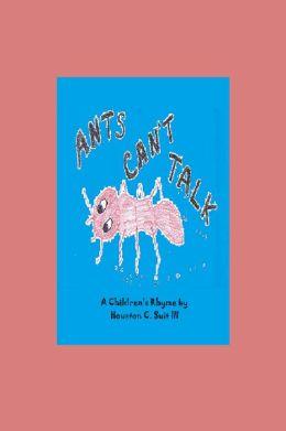 Ants Can't Talk