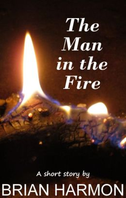 The Man in the Fire