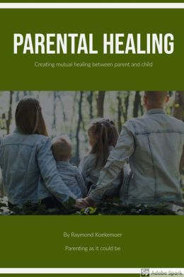 Parental Healing: Paradigm Shift