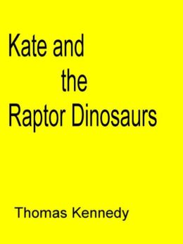 Kate and the Raptor Dinosaurs