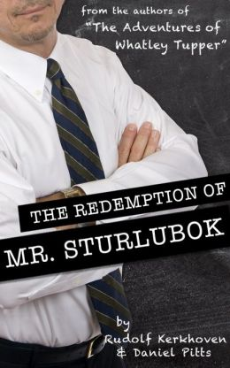 The Redemption of Mr. Sturlubok (An Interactive Novel)