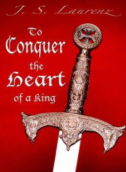 To Conquer the Heart of a King