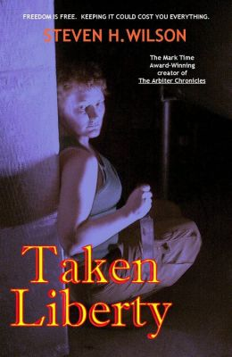 Taken Liberty: A Tale from the Arbiter Chronicles