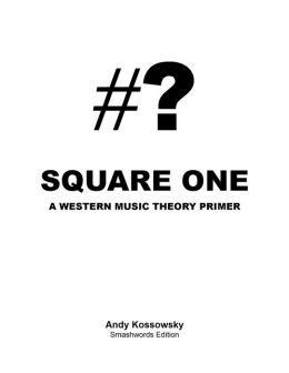Square One: A Western Music Theory Primer
