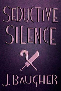 Seductive Silence