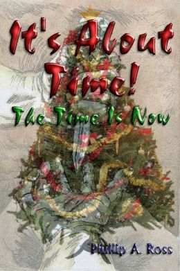 It's About Time: The Time Is Now!