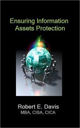 Ensuring Information Assets Protection