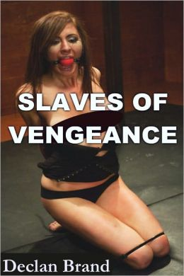 Slaves of Vengeance