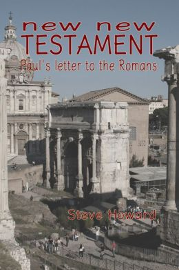 New New Testament Paul's letter to the Romans