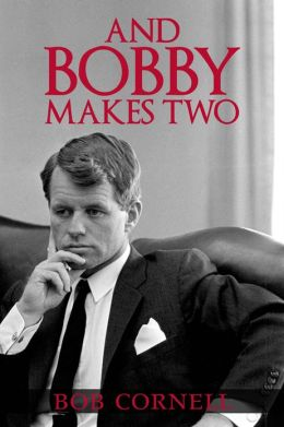 And Bobby Makes Two
