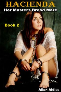 Hacienda Book 2: A BDSM Novel