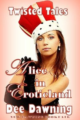 Alice in Eroticland [Grown-up and Ready to Party]