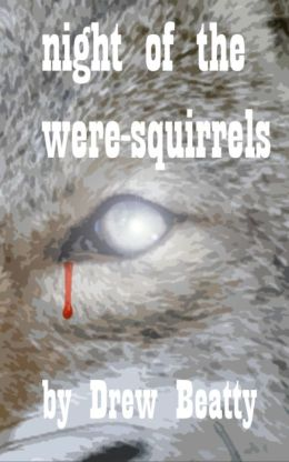 Night of the Were-Squirrels