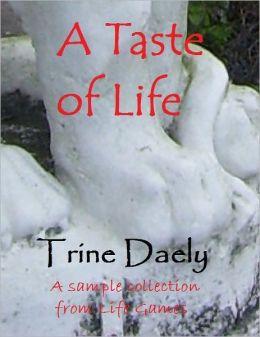 A Taste of Life