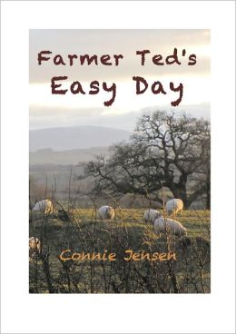 Farmer Ted's Easy Day