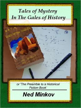 Tales Of Mystery In The Gales Of History