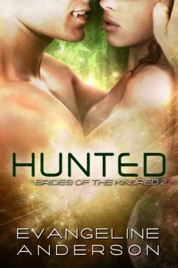 Hunted: Book 2 Brides of the Kindred