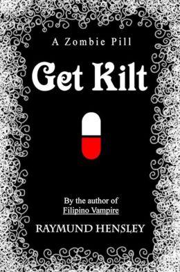 Get Kilt: A Zombie Pill