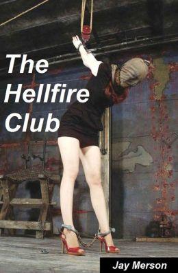 The Hellfire Club (Double-length BDSM novel)